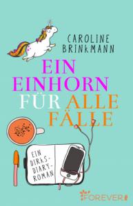 Brinkmann Ein Einhorn für alle Fälle