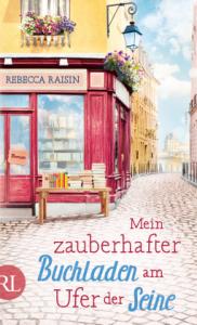 """""""Mein zauberhafter Buchladen am Ufer der Seine"""" von Rebecca Raisin"""