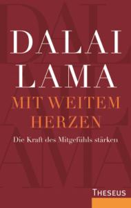 Dalai Lama Mit weitem Herzen Cover