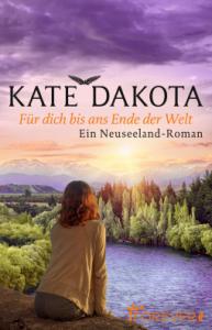 Dakota Für dich bis ans Ende der Welt Cover