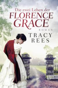 Rees Zwei Leben der Florence Grace Cover