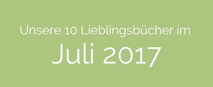 lieblingsbuecher-juli-2017