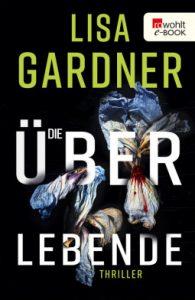 Die Überlebende von Lisa Gardner