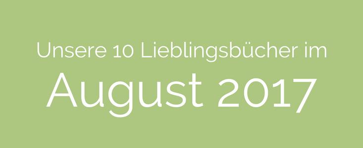 Lieblingsbücher im August