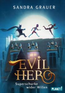 Evil Hero von Sandra Grauer
