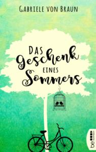 Das Geschenk eines Sommers von Gabrielle von Braun