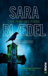 Der Pfad des Todes von Sara Blaedel