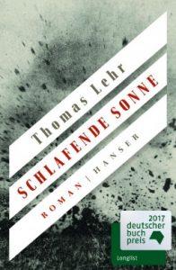 Schlafende Sonne – Thomas Lehr