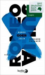 Romeo oder Julia – Gerhard Falkner