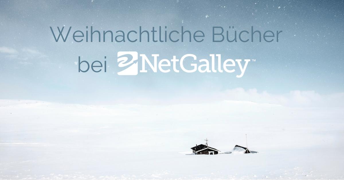 Bücher für die Weihnachtszeit | NetGalley Deutschland