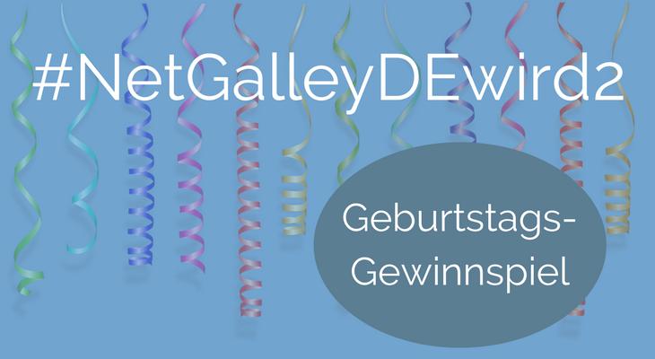 #NetGalleyDEwird2 Geburtstag