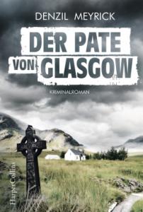 Meyrick Der Pate von Glasgow