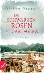 Die schwarzen Rosen von Cartagena Cover